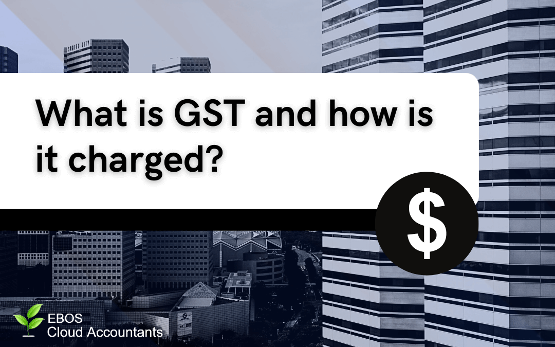 What is GST and how is it charged?