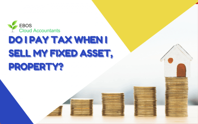 Do I pay tax when I sell my fixed asset, property?