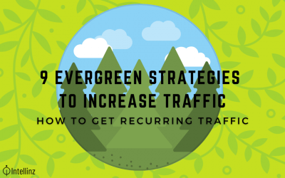 9 evergreen strategies on How to get traffic to your website