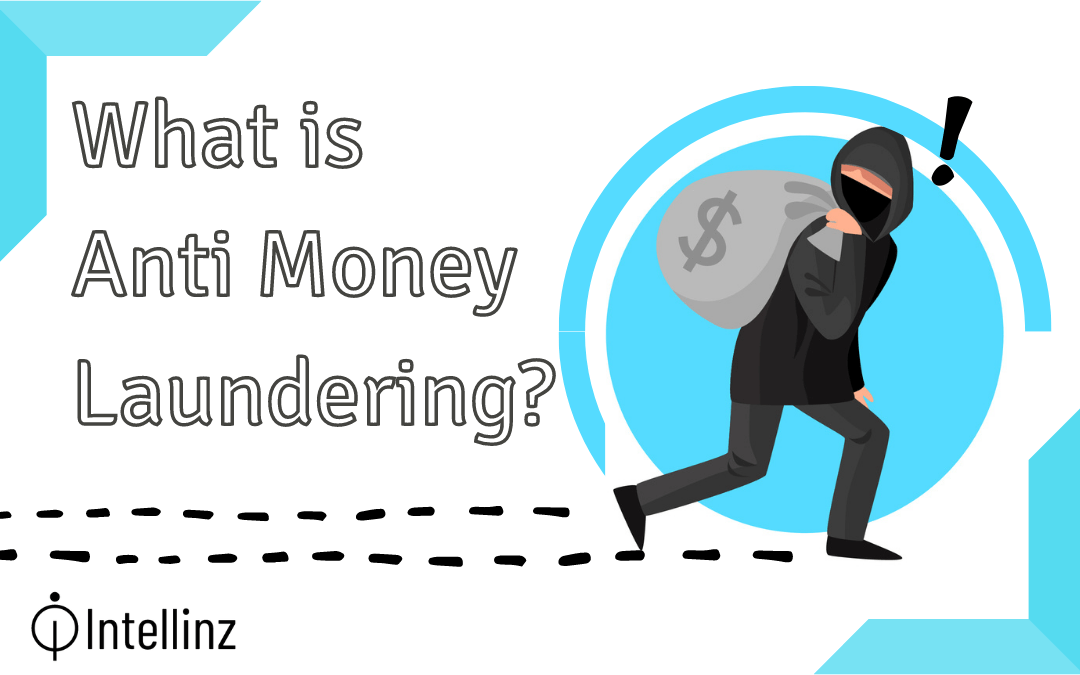 What is Anti Money Laundering