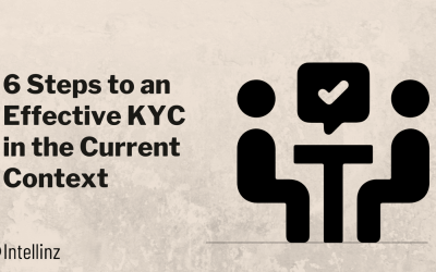 6 Steps to an Effective KYC in the Current Context