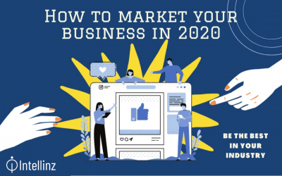 How To Market Your Business in 2020
