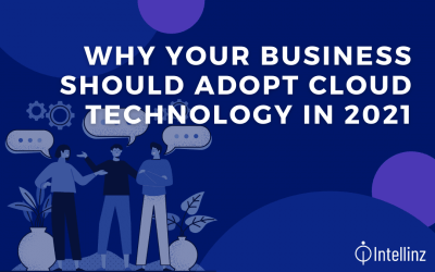 Why your business should adopt cloud technology in 2021