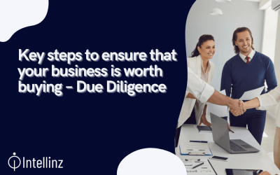 Key steps to ensure that your business is worth buying – Due Diligence