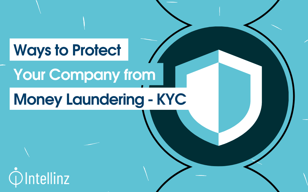 How to Protect Your Company from Money Laundering – KYC